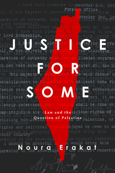 Justice for Some - Law and the Question of Palestine - cover