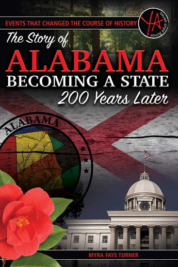 The Story of Alabama Becoming a State 200 Years Later - cover
