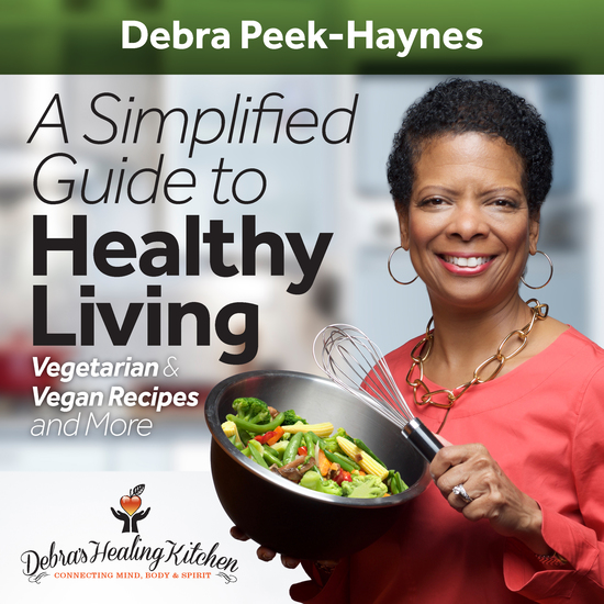 A Simplified Guide to Healthy Living: Vegetarian and Vegan Recipes and More - cover