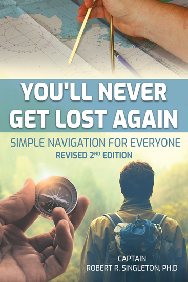 You'll Never Get Lost Again - Simple Navigation for Everyone Revised 2nd Edition - cover