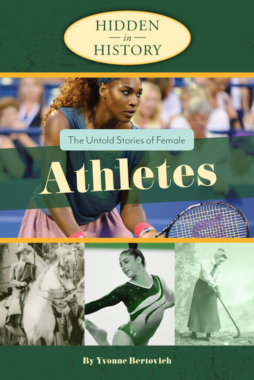 The Untold Stories of Female Athletes - cover