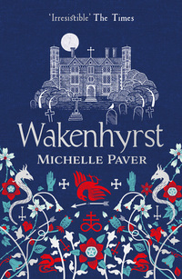 Read online Wakenhyrst by Michelle Paver