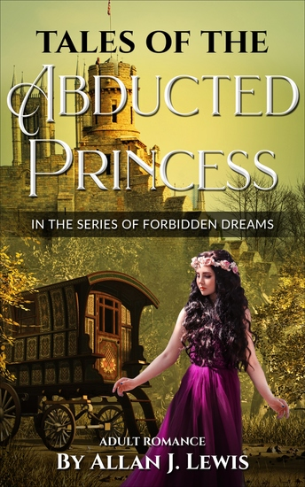 Tales of the Abducted Princess - Adult Romance - cover