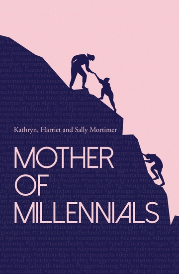 Mother of Millennials - A guide to understanding and embracing modern values - cover