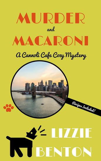 Murder and Macaroni - A Cannoli Cafe Cozy Mystery - cover