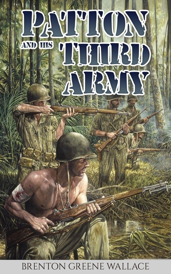 Patton and His Third Army - cover
