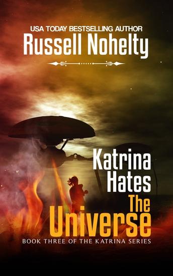 Katrina Hates the Universe - A Mythological Space Adventure - cover