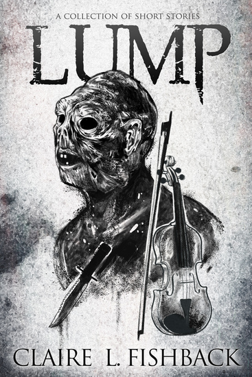 Lump - A Collection of Short Stories - cover