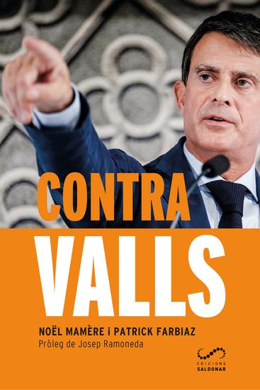 Contra Valls - La història d'un aventurer que vol regnar a Barcelona - cover