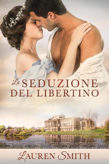 La Seduzione del Libertino - La Seduzione #2 - cover