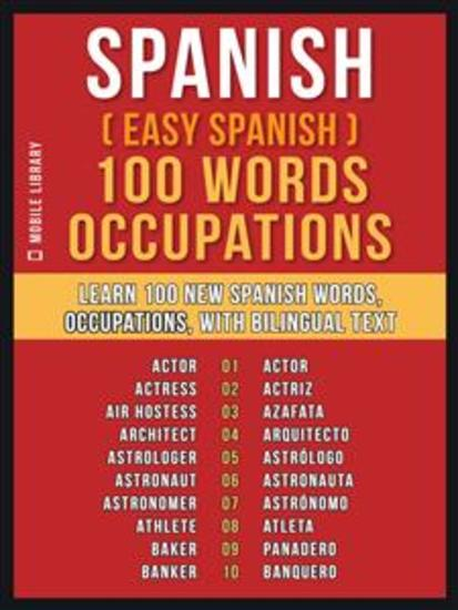 Spanish ( Easy Spanish ) 100 Words - Occupations - Learn 100 new Spanish Words - Occupations - with Bilingual Text - cover