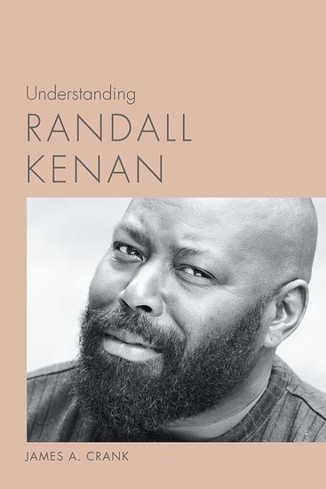 Understanding Randall Kenan - cover