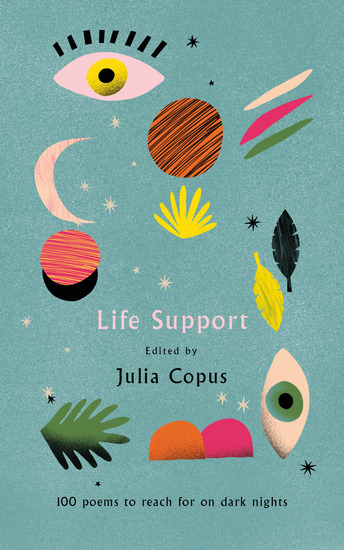 Life Support - 100 Poems to Reach for on Dark Nights - cover