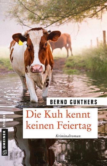 Die Kuh kennt keinen Feiertag - Kriminalroman - cover