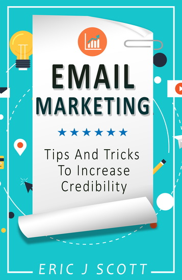 Email Marketing - Tips And Tricks To Increase Credibility - cover