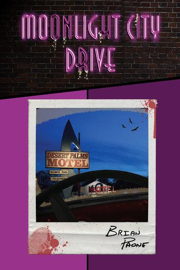Moonlight City Drive - A Supernatural Crime-Noir Trilogy - cover