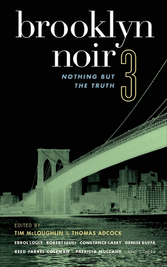 Brooklyn Noir 3 - Nothing But the Truth - cover