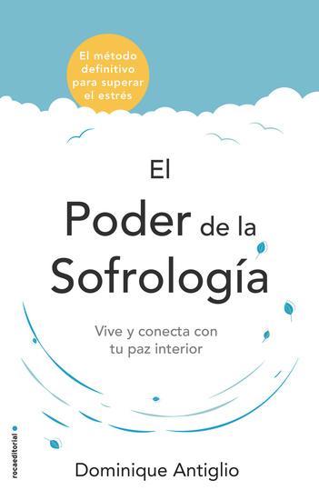 El poder de la sofrología - Vive y conecta con tu paz interior - cover
