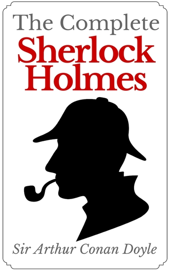 The Complete Sherlock Holmes - cover