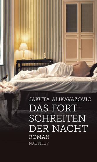 Das Fortschreiten der Nacht - Roman - cover