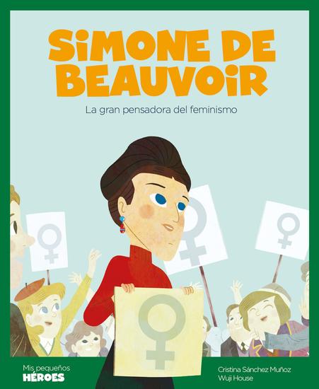 Simone de Beauvoir - La gran pensadora del feminismo - cover