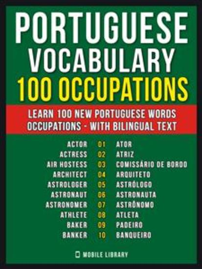 Portuguese Vocabulary - 100 Occupations - Learn 100 new Portuguese words - Occupations - with Bilingual Text - cover