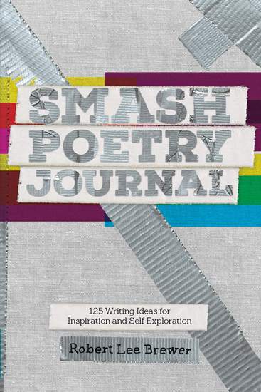 Smash Poetry Journal - 125 Writing Ideas for Inspiration and Self Exploration - cover