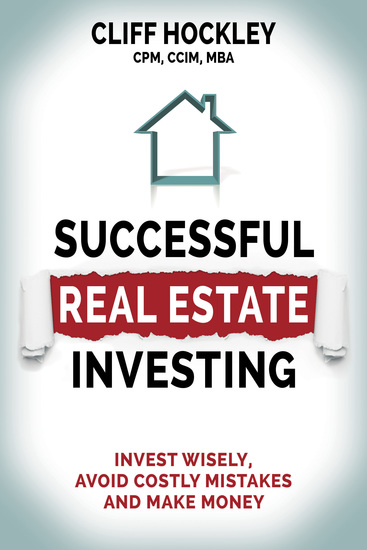 Successful Real Estate Investing - Invest Wisely Avoid Costly Mistakes and Make Money - cover