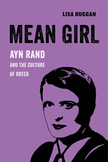 Mean Girl - Ayn Rand and the Culture of Greed - cover