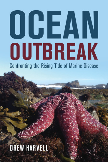 Ocean Outbreak - Confronting the Rising Tide of Marine Disease - cover