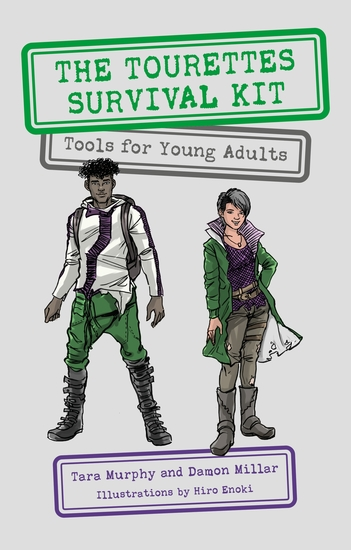The Tourettes Survival Kit - Tools for Young Adults with Tics - cover