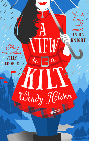 A View to a Kilt - A laugh-out-loud romantic comedy from a Sunday Times bestseller - cover