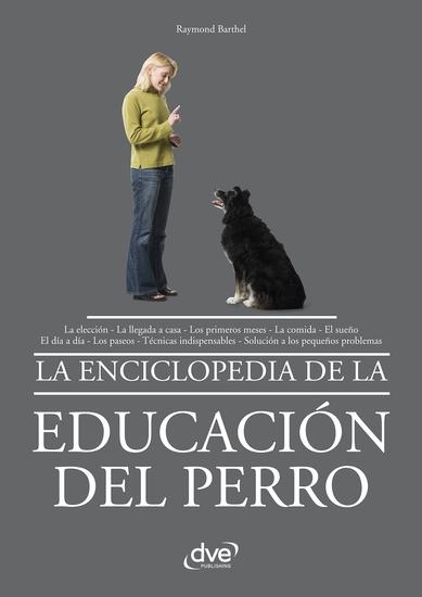 La enciclopedia de la educación del perro - cover