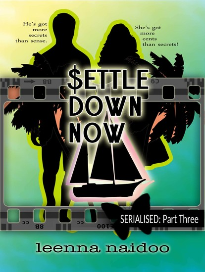 Settle Down Now - Revised Part Three (Serialised) - cover