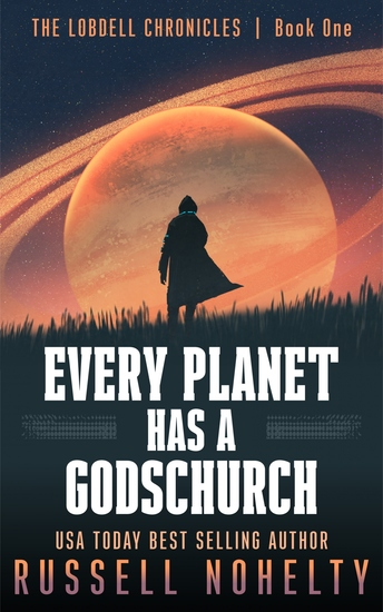 Every Planet Has a Godschurch - A Mythological Space Adventure - cover