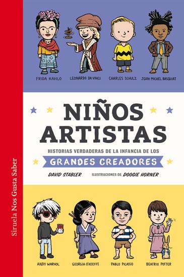 Niños artistas - Historias verdaderas de la infancia de los grandes creadores - cover