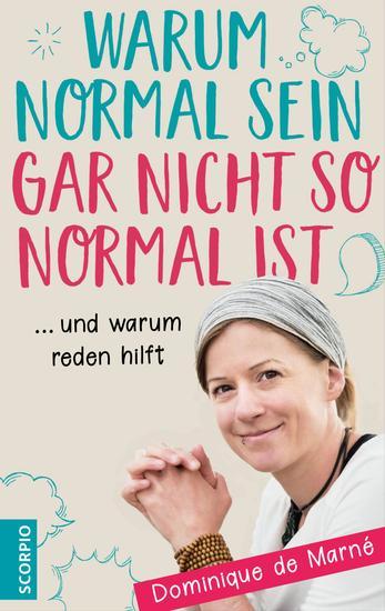 Warum normal sein gar nicht so normal ist - und warum reden hilft - cover