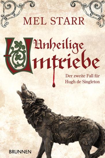 Unheilige Umtriebe - Der zweite Fall für Hugh de Singleton - cover
