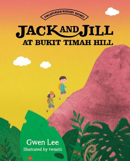 Jack and Jill at Bukit Timah Hill - cover