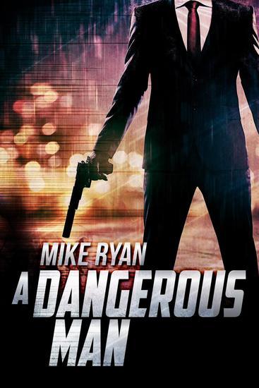 A Dangerous Man - cover