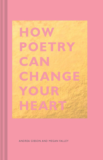 How Poetry Can Change Your Heart - cover