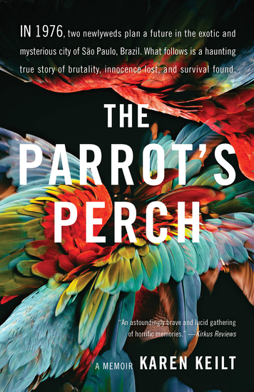The Parrot's Perch - A Memoir - cover