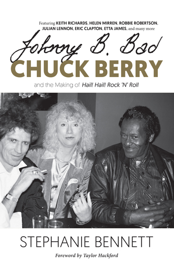 Johnny B Bad - Chuck Berry and the Making of Hail! Hail! Rock 'N' Roll - cover