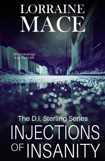 Injections of Insanity - The DI Sterling Series - cover