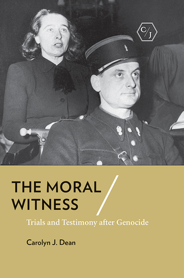 The Moral Witness - Trials and Testimony after Genocide - cover