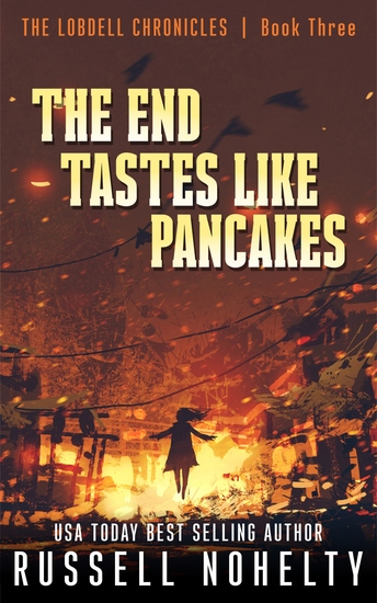 The End Tastes Like Pancakes - A Mythological Space Adventure - cover