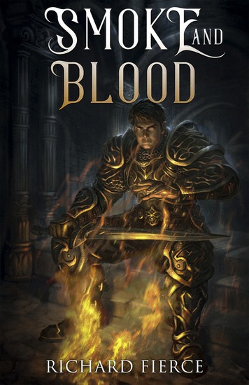 Smoke and Blood - A Spellbreather Novel - cover