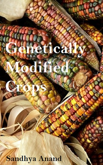 Genetically Modified Crops - Benefits at a Galance - cover