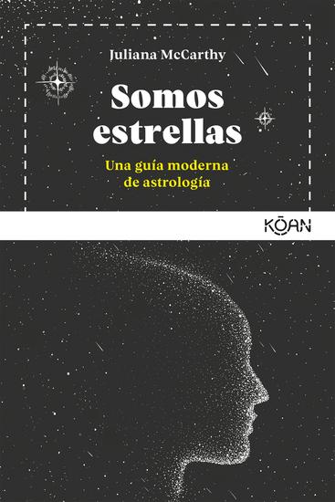 Somos estrellas - Una guía moderna de astrología - cover