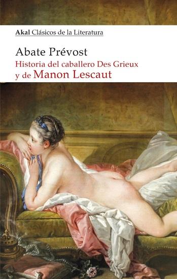 Historia del caballero Des Grieux y de Manon Lescaut - cover